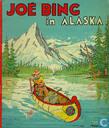 Joe Bing in Alaska