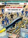 Duel in het Kanaal - The Making of