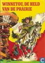 Winnetou, de held van de prairie