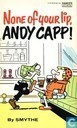 None of your lip, Andy Capp!