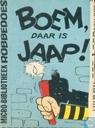 Boem, daar is Jaap!