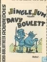 Jingle Jum tegen Davy Boulett