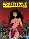 De geschiedenis van de prostitutie ...of uit liefde voor het vak