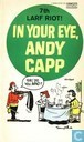 In your eye, Andy Capp