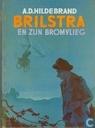 Brilstra en zijn bromvlieg