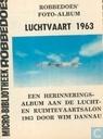 Luchtvaart 1963 - een herinneringsalbum aan de lucht- en ruimtevaartsalon 1963