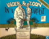 Vader & Zoon in 't groot