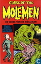 Curse of the Molemen - De vloek van de molleman met Big Baby
