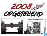 2008 opgetekend - Het jaaroverzicht in cartoons