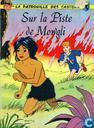 Sur la piste de Mowgli