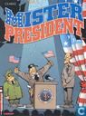 Mister President 1