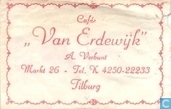 Caf &quot;Van Erdewijk&quot;