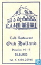 Caf Restaurant &quot;Oud Holland&quot;