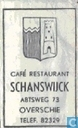 Caf Restaurant Schanswijck
