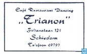 "Café Restaurant Dancing ""Trianon"""