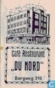 Caf Restaurant &quot;Du Nord&quot;