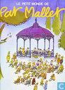 Le petit monde de Pat Mallet