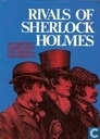 Rivals of Sherlock Holmes : forty stories of crime and detection from original illustrated magazines