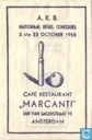 A. K. B. Nationaal Kegel Concours Caf Restaurant &quot;Marcanti&quot;