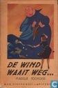 De wind waait weg