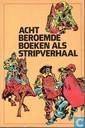 Acht beroemde boeken als stripverhaal