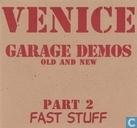 Garage demos part 2 - fast stuff