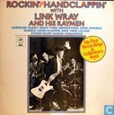 Rockin' and handclappin' with Link Wray and His Raymen