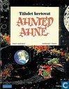 Tähdet kertovat Ahmed Ahne