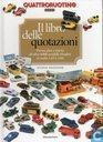 Books - Miniatuurauto's - Quattroruotine Il libro delle quotazioni