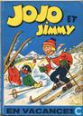 Jojo et Jimmy en vacances