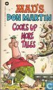 Mad's Don Martin cooks up more Tales