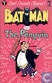 Batman versus the Penguin
