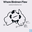 Where Birdmen Flew