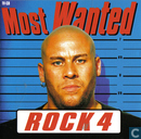 Most wanted rock 4