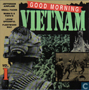 Good morning Vietnam Vol. 1