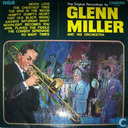 The Original Recordings By Glenn Miller and His Orchestra