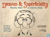 Dread & Superficiality - Woody Allen as Comic Strip