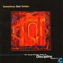 Sometimes God Smiles: The Young Persons' Guide To Discipline Volume II