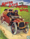 Book - Miscellaneous - Motor Days and Motor Ways