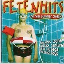 Fetenhits - The real summer classics