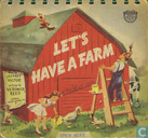 Let's have a farm