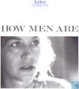 How Men Are
