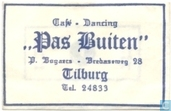 Caf Dancing &quot;Pas Buiten&quot;