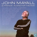 John Mayall & Friends - Along for the Ride