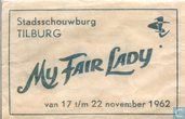 Stadsschouwburg Tilburg My Fair Lady