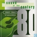 The Sound of the Century 1980-1989