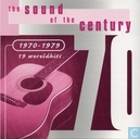 The sound of the century 1970-1979