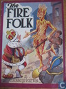 The Fire Folk