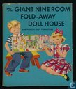 The Giant Nine Room Fold-away Doll House