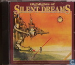 Highlights of Silent Dreams